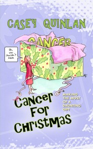 Cancer for Christmas humor storytelling patient advocacy
