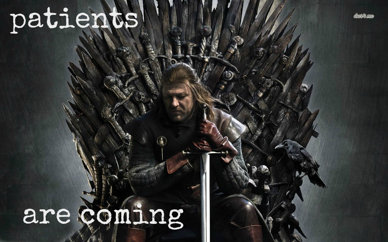 ned stark Game of Thrones patients are coming